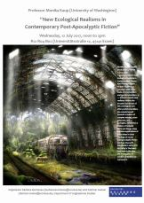 The picture shows a deserted train station taken over by nature and announces the Monika Kaup Lecture on New Ecological Realisms in Contemporary Post-Apocalyptic Fiction onWednesday, 12 July 2017, noon to 2 pm in R12 R04 B02.