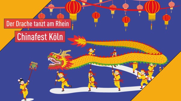 Chinafest Köln - Der Drache tanzt am Rhein